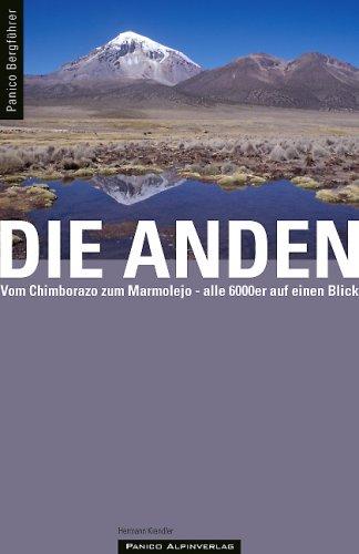 Bergführer Anden: – Vom Chimborazo zum Marmolejo - alle 6000er auf einen Blick
