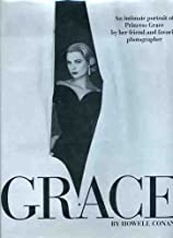 Grace: An Intimate Portrait of Princess Grace by Her Friend and Favorite Photographer
