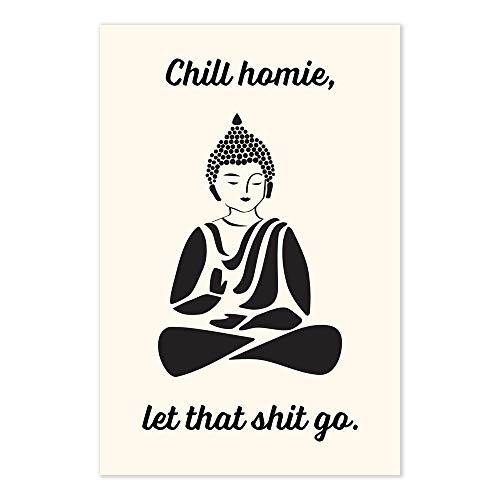 Buddha Let That Shit Go Funny Quote Poster