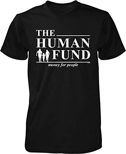 NOFO Clothing Co The Human Fund, Money for People Men's T-Shirt, S Black (Best Money Making Methods Runescape)