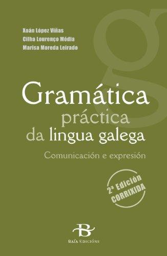 Gramática práctica da lingua galega (Manuais de galego e dicionarios)