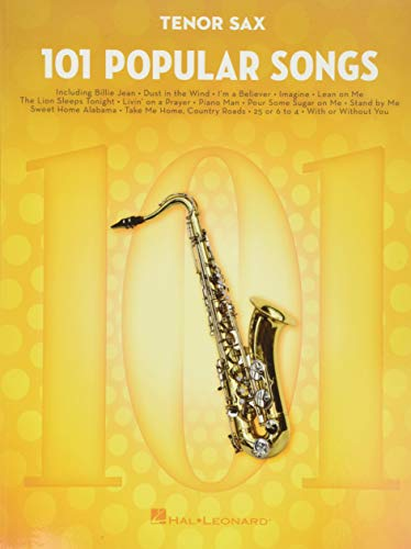 101 Popular Songs - Tenor Saxophone (Instrumental Folio): For Tenor Sax
