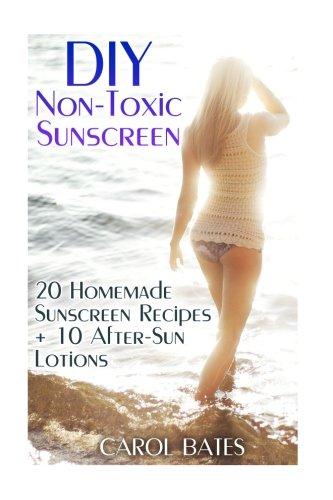 DIY Non-Toxic Sunscreen: 20 Homemade Sunscreen Recipes + 10 After-Sun Lotions