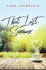 That Last Summer: A Love Story (Whispering Pines Island Book 1)