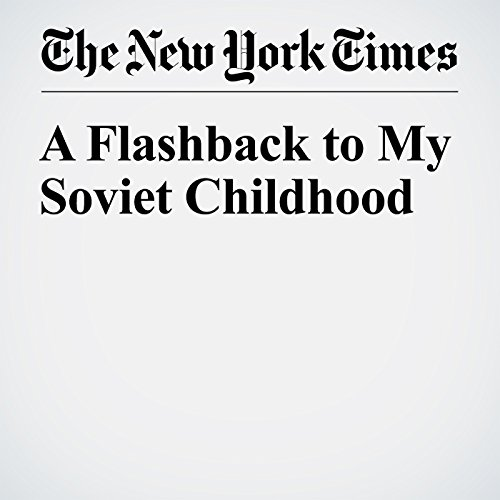 A Flashback to My Soviet Childhood audiobook cover art