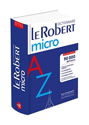 Le Robert micro: Desk edition (Le Robert Dictionnaires)