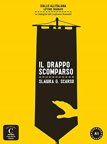 Il drappo scomparso, Colección Giallo all´italiana: Il drappo scomparso, Colección Giallo all´italiana (Giallo All' Italiana - Lecturas)
