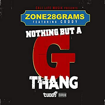 Nothing but a G Thang (feat. Cuddy)
