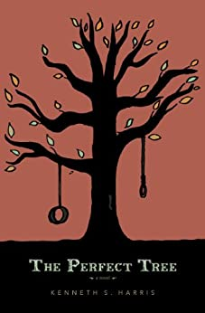 The Perfect Tree by [Kenneth Harris]
