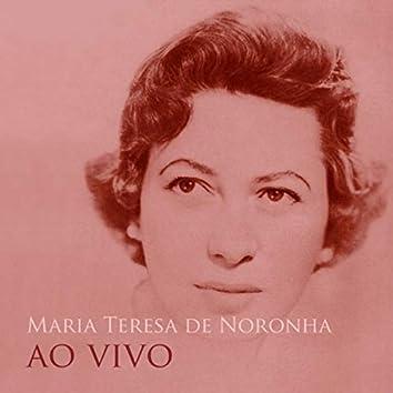 Maria Teresa de Noronha ao Vivo