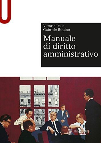 MANUALE DI DIRITTO AMMINISTRATIVO MANUALE DI DITITTO AMMINISTRATIVO