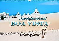 Traumhaftes Reiseziel - Boa Vista Urlaubsplaner (Wandkalender 2022 DIN A3 quer): Magische Orte auf der drittgroessten Insel der Kapverden Boa Vista. (Geburtstagskalender, 14 Seiten )