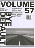 Volume 57 - Bye Default