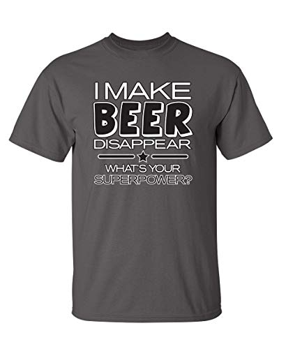 I Make Beer Disappear Graphic Novelty Funny T Shirt L Charcoal