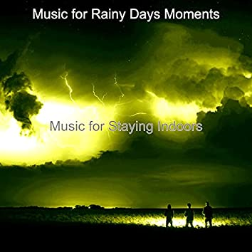 Music for Staying Indoors