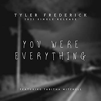 You were everything (feat. Tabitha Mitchell)