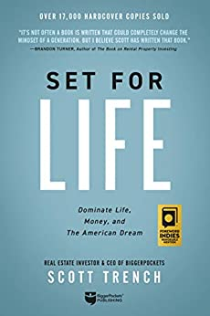 [Scott Trench]のSet for Life: Dominate Life, Money, and the American Dream (English Edition)