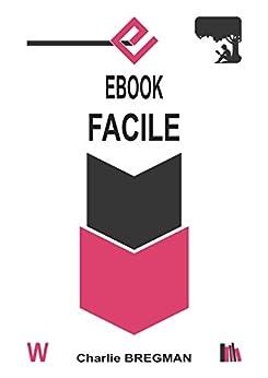 EBOOK FACILE (AUTO-ÉDITION t. 3) par [Charlie BREGMAN]