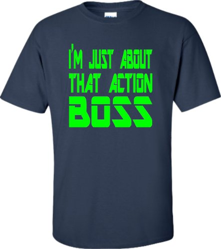Go All Out Large Navy Blue Adult I'm All About That Action Boss T-Shirt