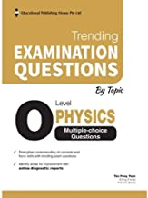 Physics Trending Examination Questions by Topic: O Level