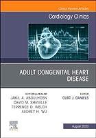 Adult Congenital Heart Disease, An Issue of Cardiology Clinics (Volume 38-3) (The Clinics: Internal Medicine, Volume 38-3)