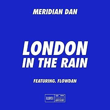 London In The Rain (feat. Flowdan)