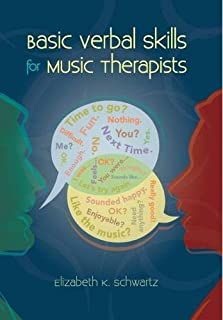 Basic Verbal Skills for Music Therapists