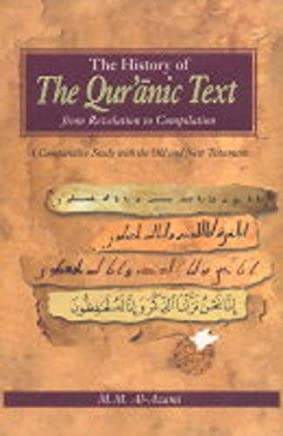 History of the Quranic Text, from Revelation to Compilation