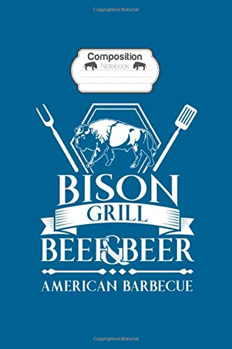 Composition Notebook: bison grill - 50 sheets, 100 pages - 6 x 9 inches