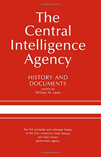 The Central Intelligence Agency: History and Documents