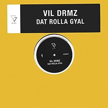Dat Rolla Gyal