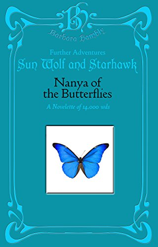 Nanya of the Butterflies (Sun Wolf and Starhawk) (English Edition)