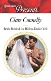 Bride Behind the Billion-Dollar Veil (Crazy Rich Greek Weddings Book 2)