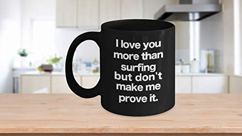 Surf Mug Black Coffee Cup Funny Gift for Surfing Beach Bum Long Board