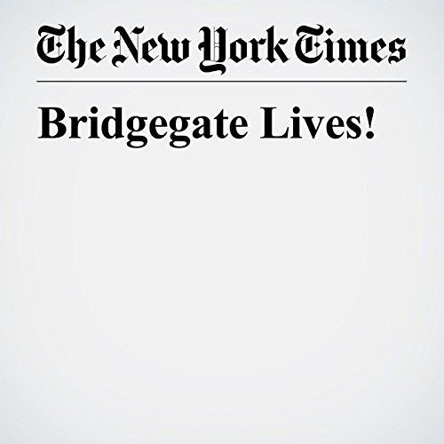 Bridgegate Lives! copertina