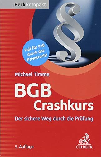 BGB Crashkurs: Der sichere Weg durch die Prüfung: Der sichere Weg durch die Prfung