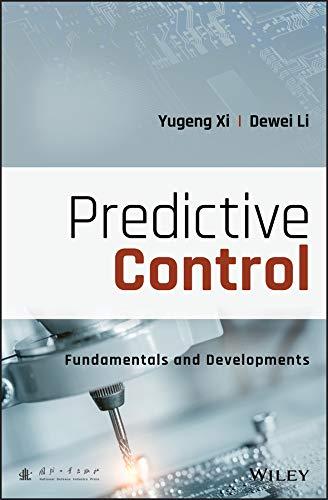 Predictive Control: Fundamentals and Developments (English Edition)