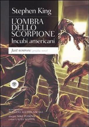 Incubi americani. Lombra dello scorpione: Lombra dello scorpione 2 (Graphic novel)