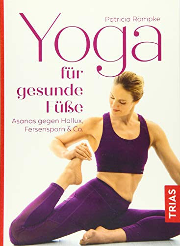 Yoga für gesunde Füße: Asanas gegen Hallux, Fersensporn & Co.