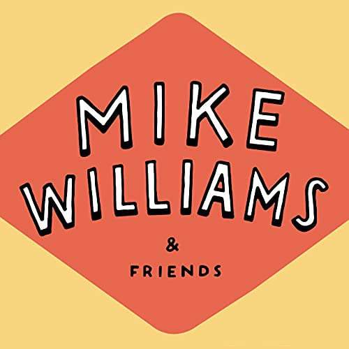Mike Williams and friends cover art