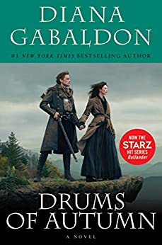 Drums Of Autumn (Outlander, Book 4) by [Diana Gabaldon]