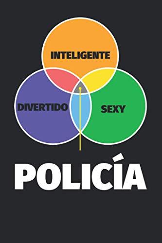 Cuaderno Líneas: Inteligente - divertido - sexy: Policía