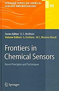 [(Frontiers in Chemical Sensors : Novel Principles and Techniques)] [Volume editor Guillermo Orellana ] published on (December, 2005)