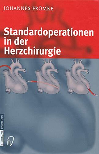 Standardoperationen in der Herzchirurgie (German Edition)