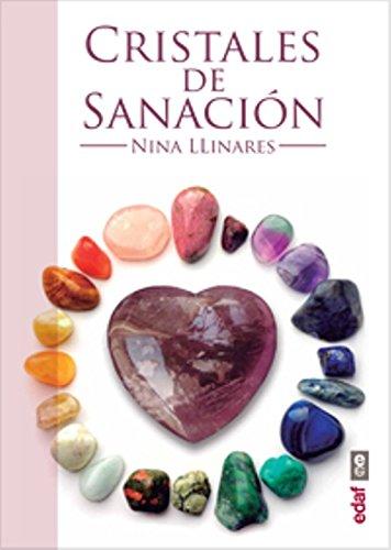 CRISTALES DE SANACIÓN. GUÍA DE MINERALES, PIEDRAS Y CRISTALES DE SANACIÓN: Guia...