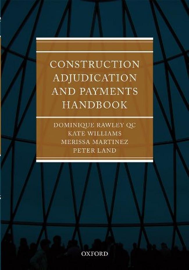 有名人早熟危機Construction Adjudication and Payments Handbook (English Edition)