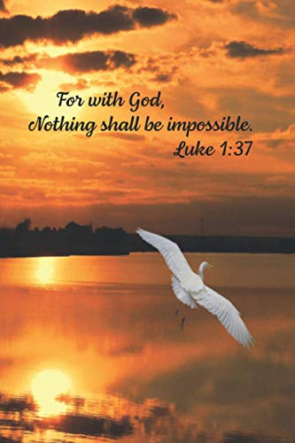 For With God Nothing Shall Be Impossible Luke 1:37: White Crane Goose Bird Flying on Cloudy Golden Orange Sunset on Water Reflecting Writing Journal Notebook with Bible Scripture Verse for Journaling