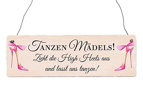Interluxe Holzschild TANZEN MÄDELS! High Heels Spruch Frau Hochzeit Türschild