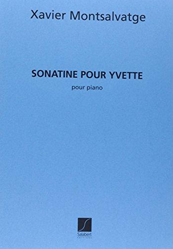 SONATINE POUR YVETTE PIANO