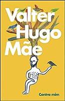 Contra mim (Portuguese Edition)